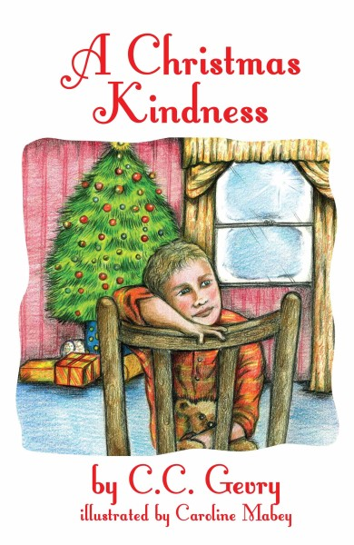 New Children's Book for Review: 'A Christmas Kindness' by C. C. Gevry