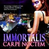 New Book for Review: Urban Fantasy Immortalis Carpe Noctem