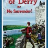 Brave Boys of Derry or No Surrender! Virtual Book Tour November '10