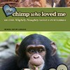 New Book for Review: Humor Book 'The Chimp Who Loved Me' by Tim Vandehey & Annie Greer