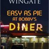 Easy as Pie at Bobby's Diner Virtual Book Tour Dec. '10 – Jan. '11