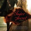 The Tudor Secret Virtual Book Tour February 2011