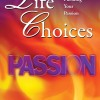 New Book for Review: Motivational 'Life Choices: Pursuing Your Passion' by Judi Moreo