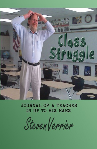 Class Struggle: Journal of a Teacher In Up to His Ears Online Book Tour July 2011