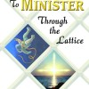 From Mason to Minister: Through the Lattice Online Book Tour June 2011