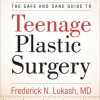 The Safe and Sane Guide to Teenage Plastic Surgery Virtual Book Tour June 2011