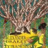 New Middle Grade Fantasy Novel for Review: Alexander Drake's Extraordinary Pursuit by Elizabeth Parkinson-Bellows