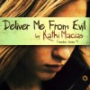 New Book for Review: 'Deliver Me From Evil' by Kathi Macias