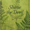 Shame the Devil Virtual Book Publicity Tour August & September 2011