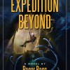 New Action Adventure Sci-Fi Novel for Review: Expedition Beyond by Roger Bagg