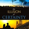 The Illusion of Certainty Virtual Book Publicity Tour September 2011 – January 2012
