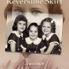 New Memoir for Review: Reversible Skirt by Laura McHale Holland