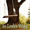 First Chapters: In Leah's Wake by Terri Giuliano Long