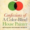 Confessions of a Color-Blind House Painter Virtual Book Publicity Tour February 2012