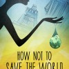 New Book For Review: How Not to Save the World by J. Yinka Thomas