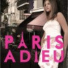 Pump Up Your Book Presents Paris Adieu Virtual Book Publicity Tour March 2012