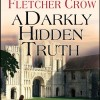 PUMP UP YOUR BOOK PRESENTS A DARKLY HIDDEN TRUTH VIRTUAL BOOK PUBLICITY TOUR 2012
