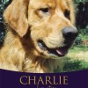 Win a copy of Barbara Lampert's 'Charlie: A Love Story' at Through Squirrel's Eyes today!