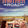 Pump Up Your Book Presents The Mother Road Virtual Book Publicity Tour