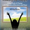 Win a copy of Jill Muehrcke's Waking Up Happy at The Writer's Life!