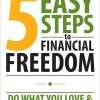 Pump Up Your Book Presents 5 Easy Steps to Financial Freedom Virtual Book Publicity Tour 2012 + $10,000 Giveaway