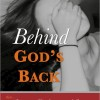 Pump Up Your Book Presents Behind God's Back Virtual Book Tour 2012