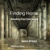 New Spiritual Self Help Book for Review: Finding Home – Breaking Free From Limits
