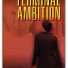 Pump Up Your Book Presents Terminal Ambition Virtual Book Publicity Tour + Kindle Fire HD Giveaway