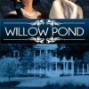 New Historical Fiction Novel for Review: Willow Pond by Carol Tibaldi