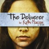 New Book for Review: The Deliverer by Kathi Macias