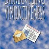 Pump Up Your Book Presents Dismantling Vindictiveness Virtual Book Publicity Tour 2012