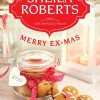 New Holiday Fiction for Review: Merry Ex-Mas by Sheila Roberts (ebook only)
