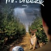 Pump Up Your Book Presents Mr. Breeze Virtual Book Publicity Tour & Kindle Fire HD Giveaway