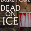 Pump Up Your Book Presents Dead on Ice Virtual Book Publicity Tour