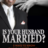 New Marriage Advice Book for Review: Is Your Husband Married? by Dr. Gather Williams