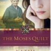 New Christian Contemporary Novel for Review: 'The Moses Quilt' by Kathi Macias