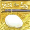 Pump Up Your Book Presents Rita Antoinette Borg's Meg the Egg Book Blast – Win $25 Amazon Gift Card and Free Books