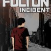 New Suspense for Review: The Fulton Incident by Jordan Ekeroth