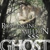 {Cover Reveal} Pump Up Your Book Presents Romancing the Million $$$ Ghost Cover Reveal – Win Ghostie Swag!