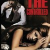 {New Adult Suspense Thriller for Review} The Controlled by Becky Komant