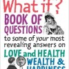 {Virtual Book Tour} Pump Up Your Book Presents The What If? Book of Questions to Your Most Revealing Answers on Love and Health, Wealth & Happiness