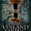 New Christian Historical Fantasy Adventure Novella for Review: 'Vinland Viking' by Gary L. Doman