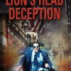 Book Trailer of the Week: Lion's Head Deception by Chuck Waldron