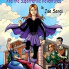 Pump Up Your Book Chats with Joe Sergi, Author of 'Sky Girl and the Superheroic Adventures'