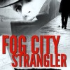 {Virtual Book Tour} Pump Up Your Book Presents Fog City Strangler Virtual Book Publicity Tour