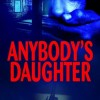 {Virtual Book Tour} Pump Up Your Book Presents Anybody's Daughter Virtual Book Publicity Tour