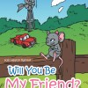 Pump Up Your Book Presents Will You Be My Friend Book Blast – Win a $25 Amazon Gift Card!