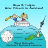 Guest Review: Maya & Filippo Make Friends in Aukland by Alinka Rutkowska