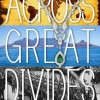{Virtual Book Tour} Across Great Divides Virtual Book Publicity Tour