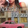 Pump Up Your Book Presents Naked in Havana Virtual Book Publicity Tour